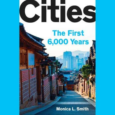 Cities by Monica L. Smith audiobook