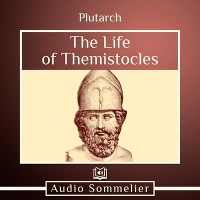 The Life of Themistocles by Plutarch audiobook