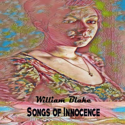 Songs of Innocence by William Blake audiobook