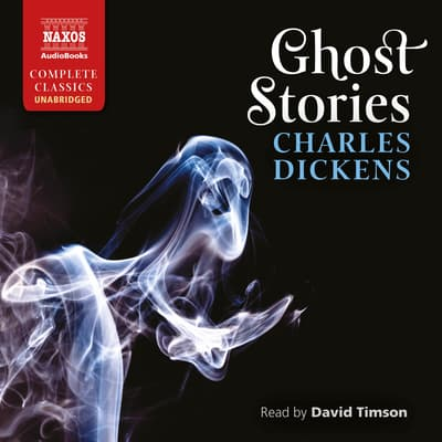 Ghost Stories by Charles Dickens audiobook