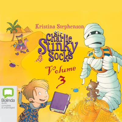 Sir Charlie Stinky Socks: Volume 3 by Kristina Stephenson audiobook