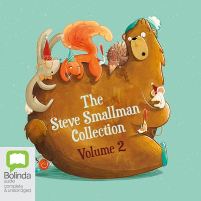 The Steve Smallman Collection, Vol. 2 by Steve Smallman audiobook