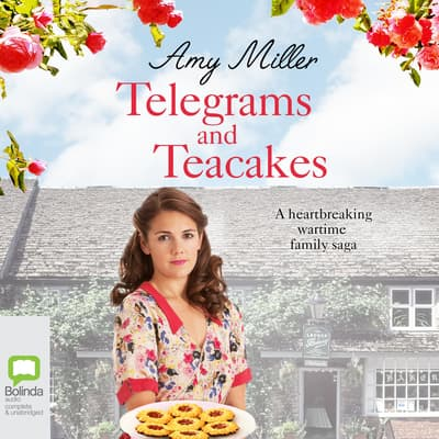 Telegrams and Teacakes by Amy Miller audiobook
