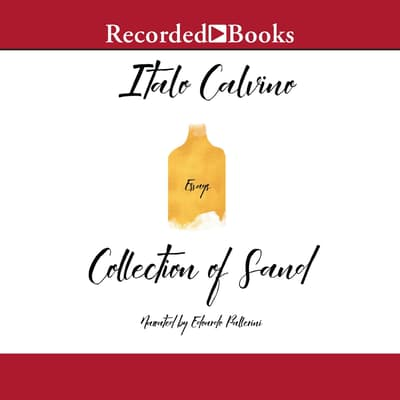 The Collection of Sand by Italo Calvino audiobook