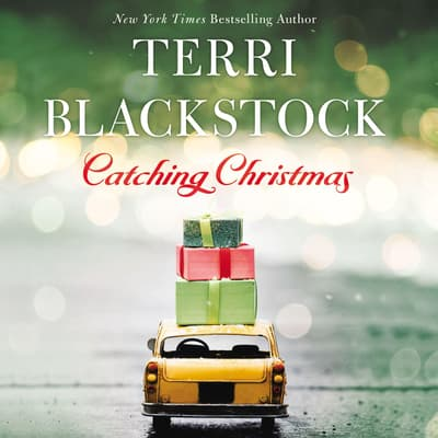 Catching Christmas by Terri Blackstock audiobook