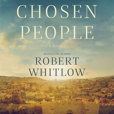 Chosen People by Robert Whitlow audiobook