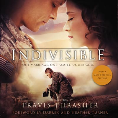 Indivisible by Travis Thrasher audiobook