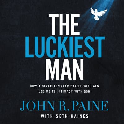 The Luckiest Man by John Paine audiobook