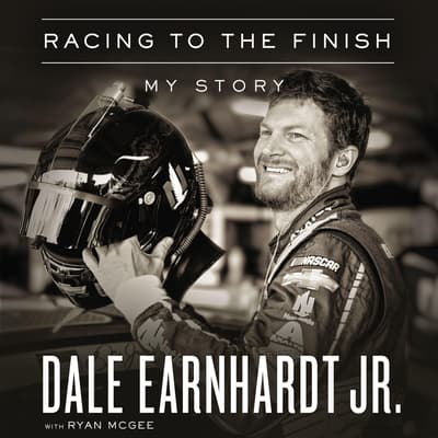 Racing to the Finish by Dale Earnhardt audiobook