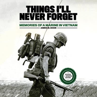 Things I'll Never Forget by James M. Dixon audiobook