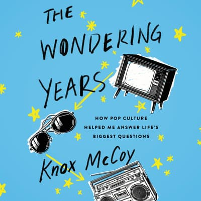 The Wondering Years by Knox McCoy audiobook