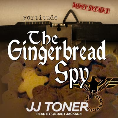 The Gingerbread Spy by JJ Toner audiobook