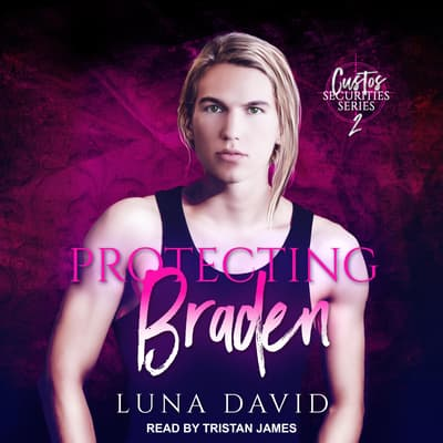 Protecting Braden by Luna David audiobook