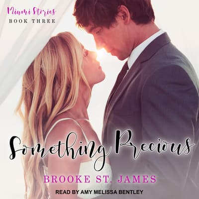 Something Precious by Brooke St. James audiobook