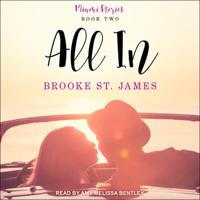 All In by Brooke St. James audiobook
