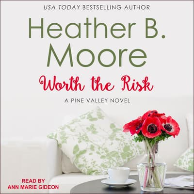 Worth the Risk by Heather B. Moore audiobook