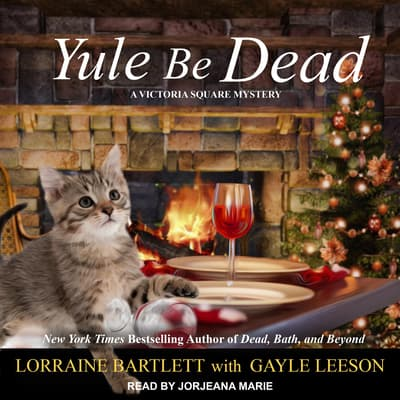 Yule Be Dead by Lorraine Bartlett audiobook