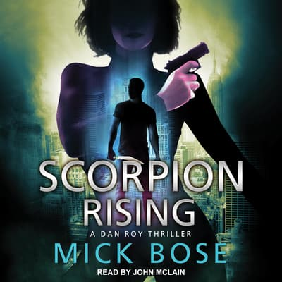 Scorpion Rising by Mick Bose audiobook