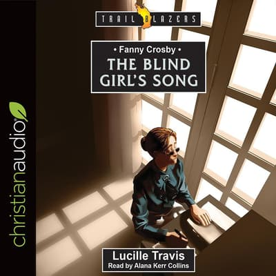 Fanny Crosby by Lucille Travis audiobook