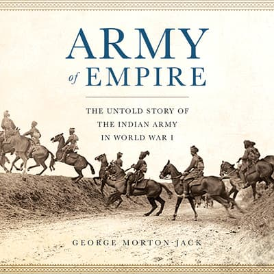 Army of Empire by George Morton-Jack audiobook