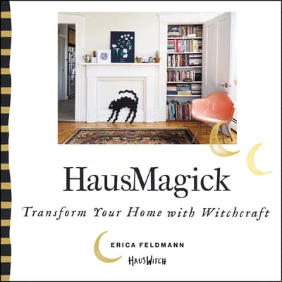 HausMagick by Erica Feldmann audiobook