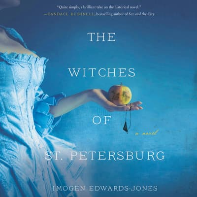 The Witches of St. Petersburg by Imogen Edwards-Jones audiobook