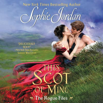 This Scot of Mine by Sophie Jordan audiobook