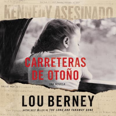 Carreteras de otono by Lou Berney audiobook