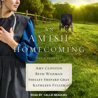 An Amish Homecoming by Shelley Shepard Gray audiobook