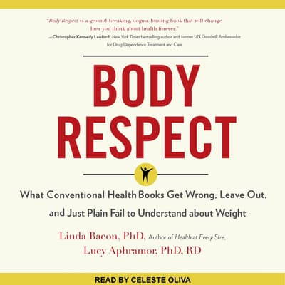 Body Respect by Lucy Aphramor, PhD, RD audiobook