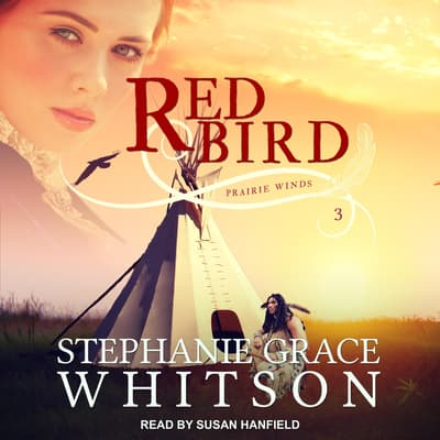 Red Bird by Stephanie Grace Whitson audiobook