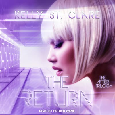 The Return by Kelly St. Clare audiobook
