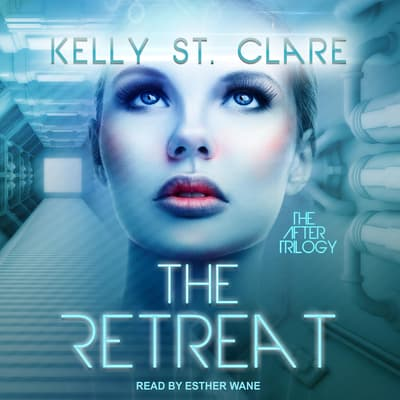 The Retreat by Kelly St. Clare audiobook