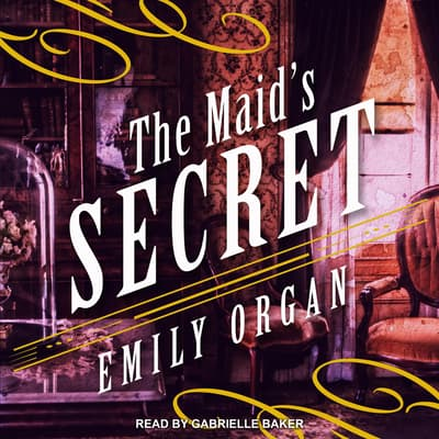 The Maid's Secret by Emily Organ audiobook
