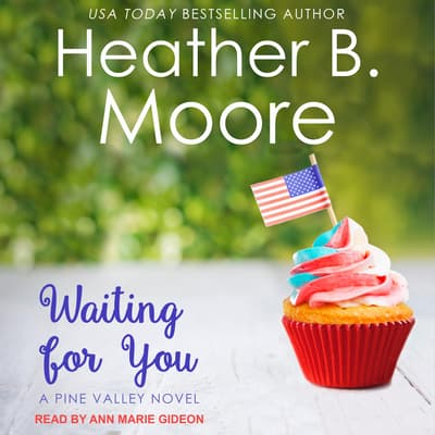 Waiting for You by Heather B. Moore audiobook