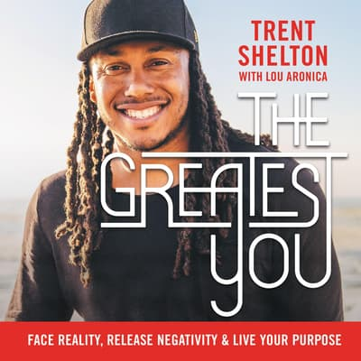 The Greatest You by Trent Shelton audiobook