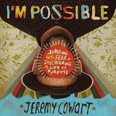 I'm Possible by Jeremy Cowart audiobook