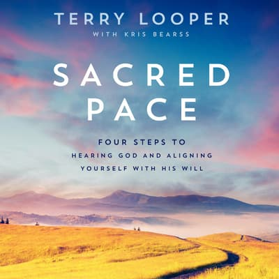 Sacred Pace by Terry Looper audiobook