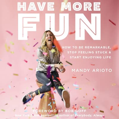Have More Fun by Mandy Arioto audiobook