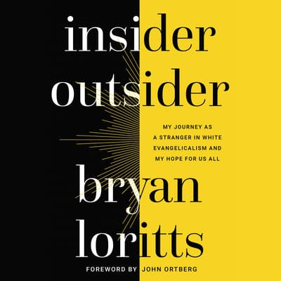 Insider Outsider by Bryan Loritts audiobook