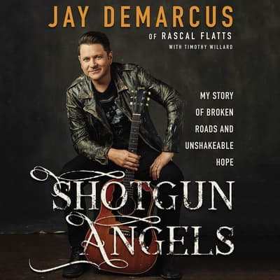 Shotgun Angels by Jay DeMarcus audiobook