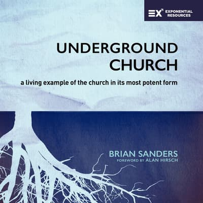 Underground Church by Brian Sanders audiobook