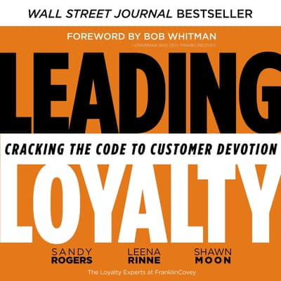 Leading Loyalty by Sandy Rogers audiobook