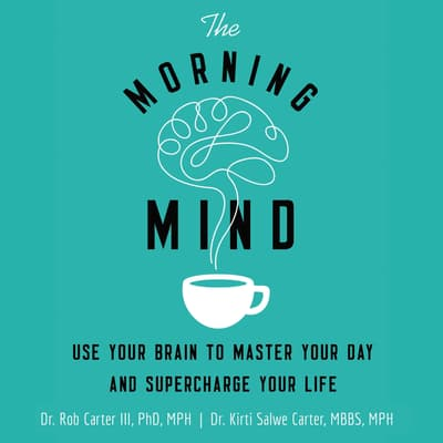 The Morning Mind by Rob Carter audiobook