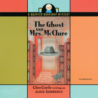 The Ghost and Mrs. McClure by Cleo Coyle audiobook