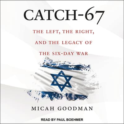 Catch-67 by Micah Goodman audiobook