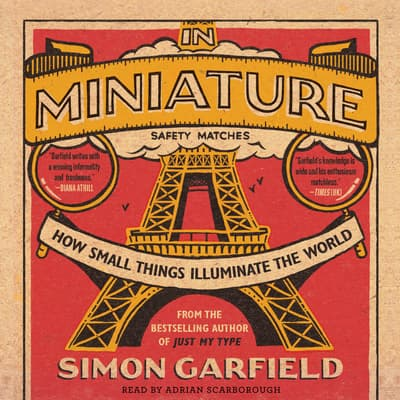 In Miniature by Simon Garfield audiobook