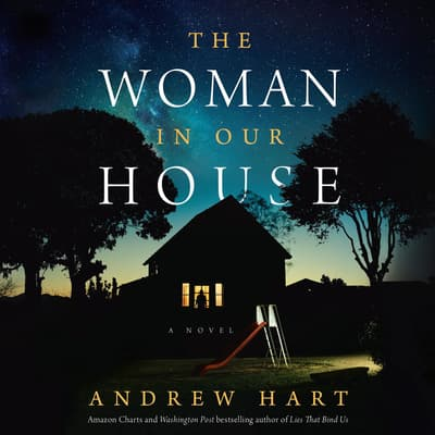 The Woman in Our House by Andrew Hart audiobook