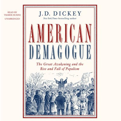American Demagogue by J. D. Dickey audiobook