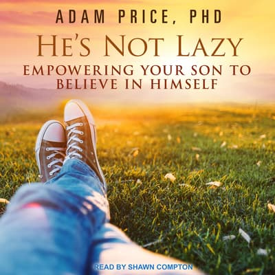 He's Not Lazy by Adam Price audiobook